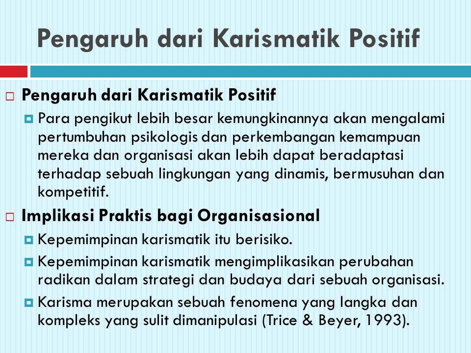 Pengaruh dari Karismatik Positif