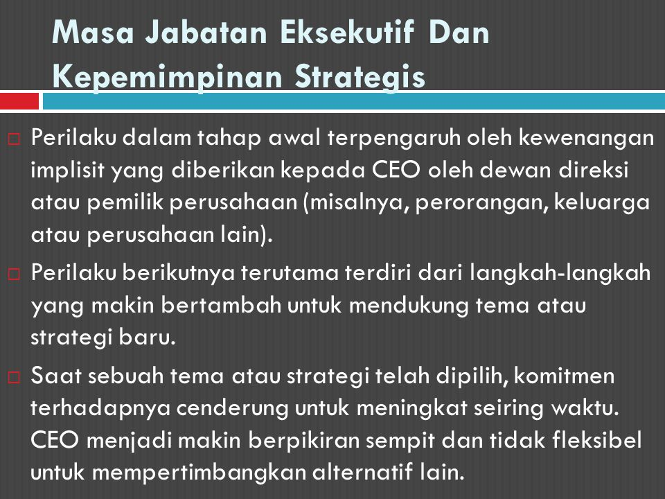 Masa Jabatan Eksekutif Dan Kepemimpinan Strategis