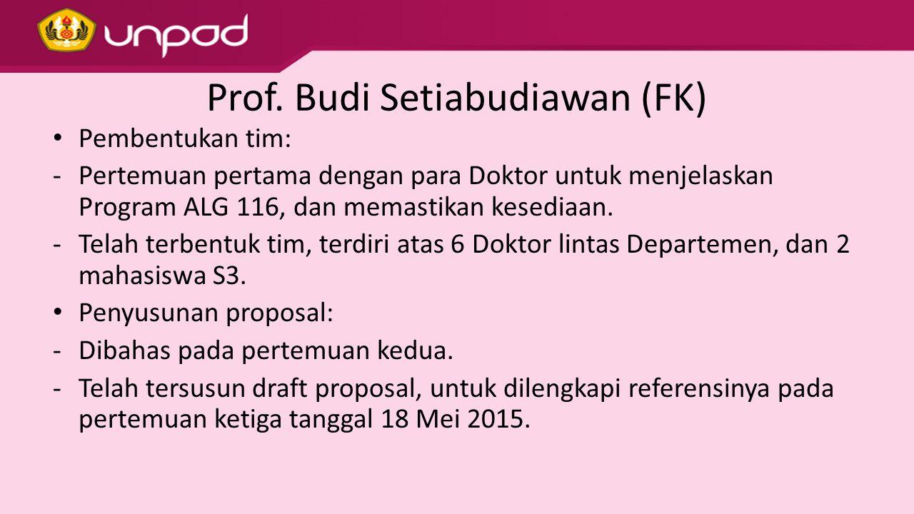 Prof. Budi Setiabudiawan (FK)
