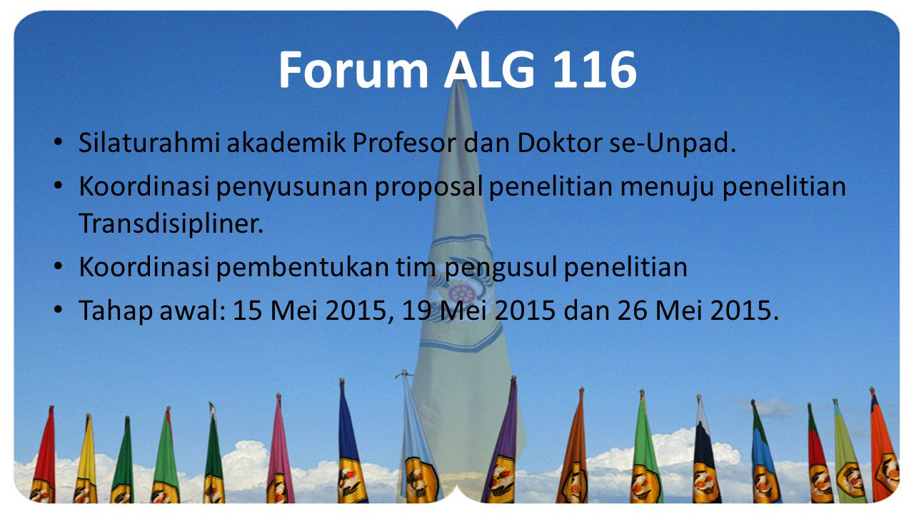 Forum ALG 116 Silaturahmi akademik Profesor dan Doktor se-Unpad.
