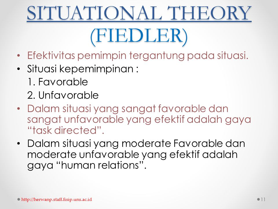 SITUATIONAL THEORY (FIEDLER)