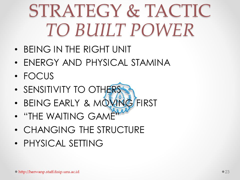 STRATEGY & TACTIC TO BUILT POWER