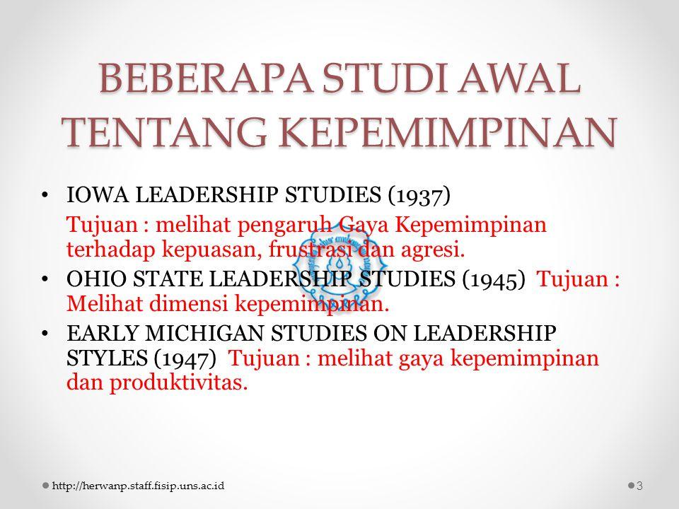 BEBERAPA STUDI AWAL TENTANG KEPEMIMPINAN