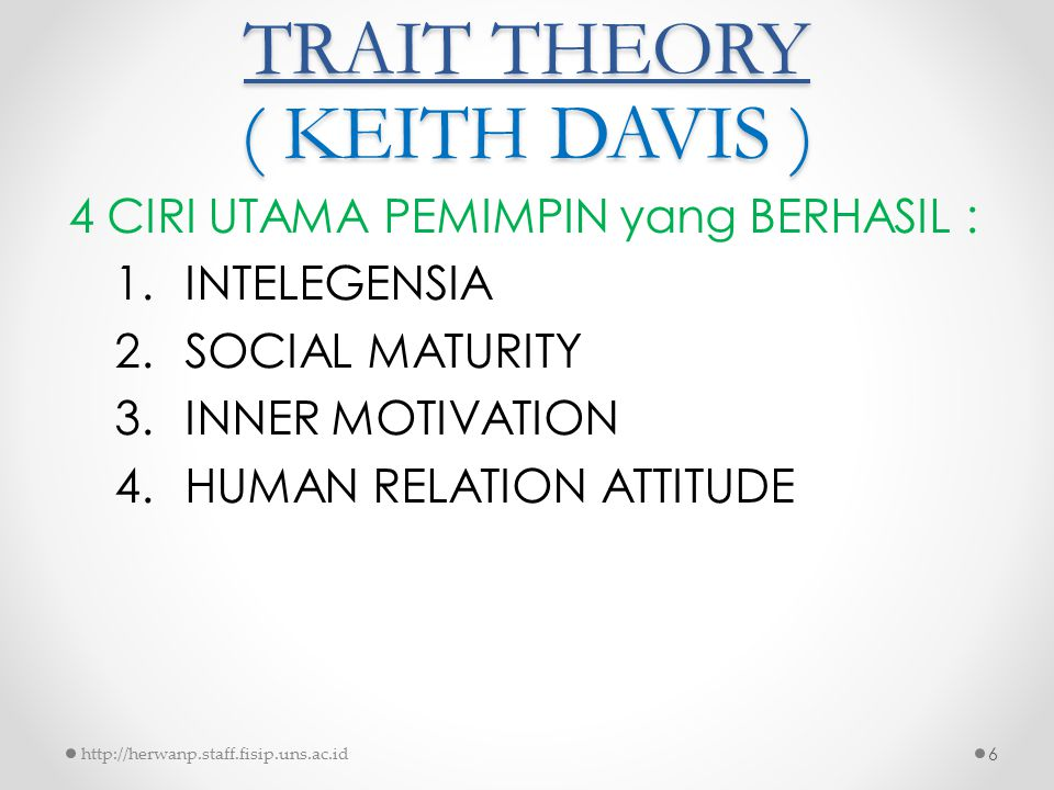 TRAIT THEORY ( KEITH DAVIS )