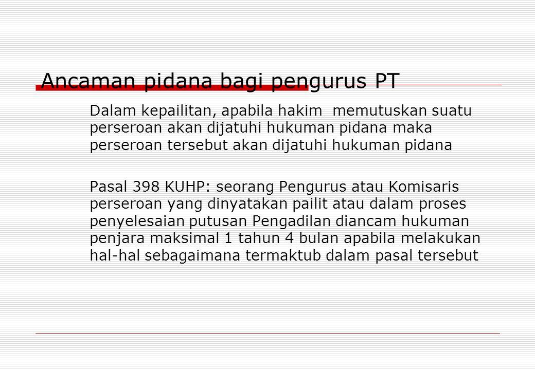 Ancaman pidana bagi pengurus PT