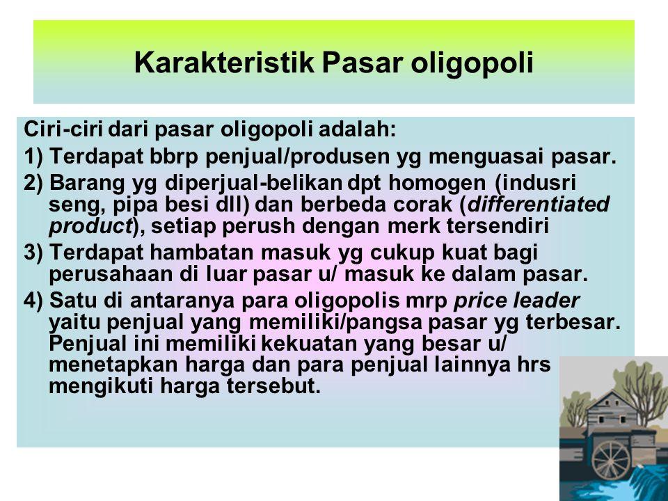 Karakteristik Pasar oligopoli