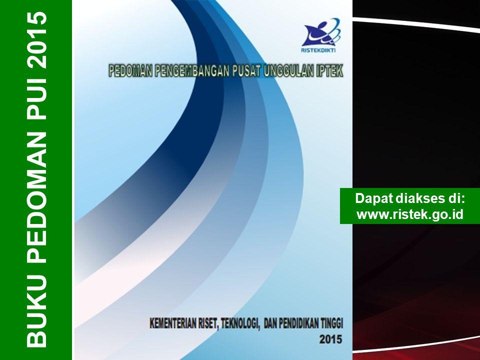 BUKU PEDOMAN PUI 2015 Dapat diakses di: www.ristek.go.id