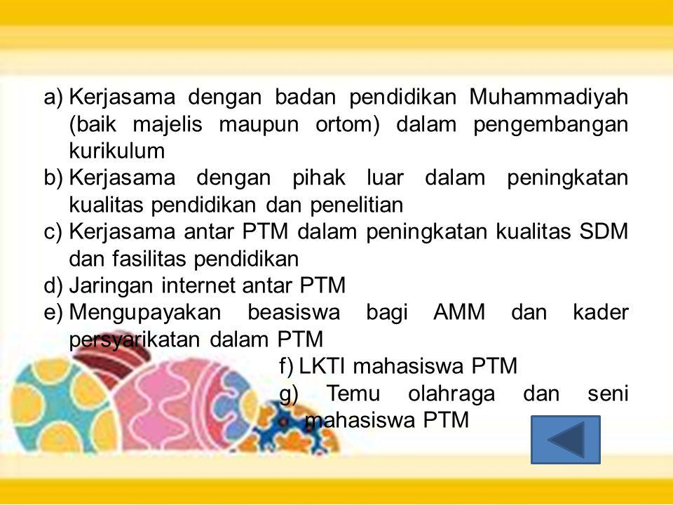 Kerjasama dengan badan pendidikan Muhammadiyah (baik majelis maupun ortom) dalam pengembangan kurikulum