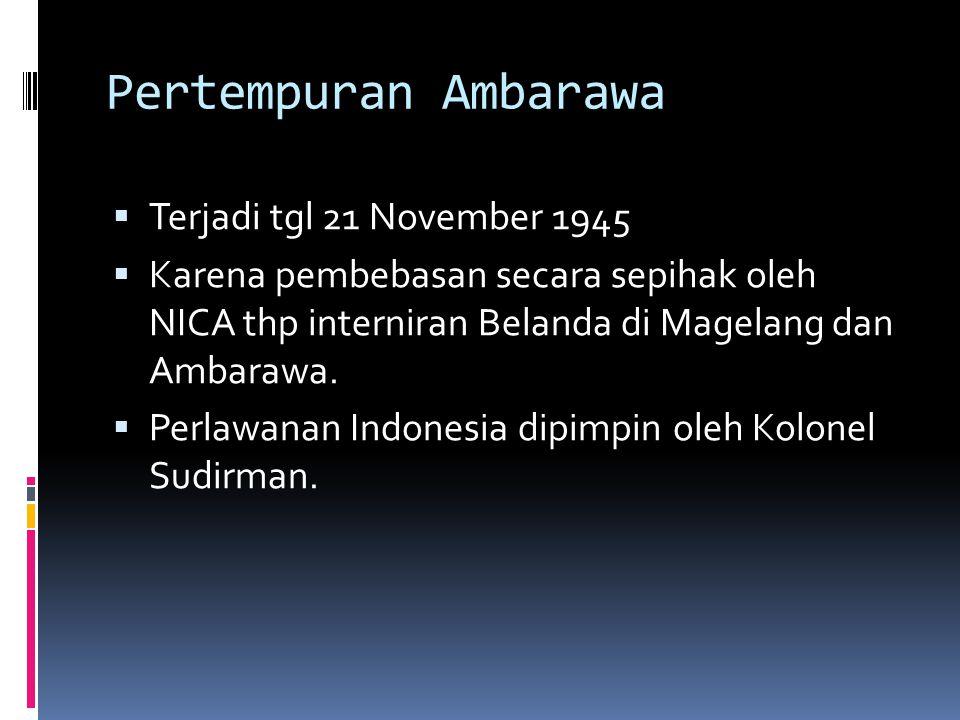 Pertempuran Ambarawa Terjadi tgl 21 November 1945