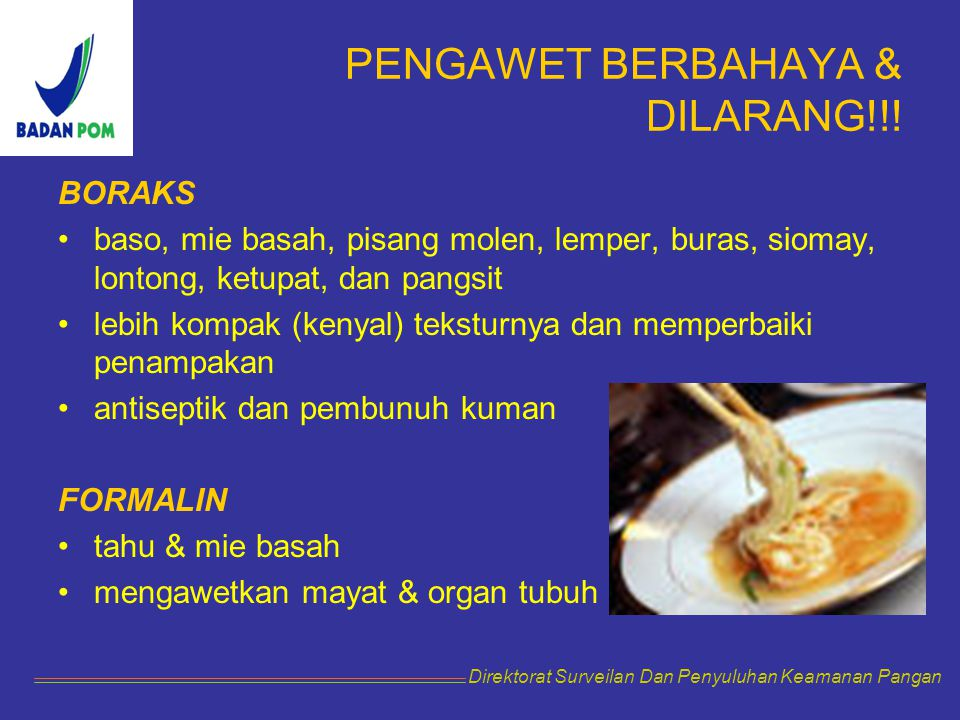PENGAWET BERBAHAYA & DILARANG!!!