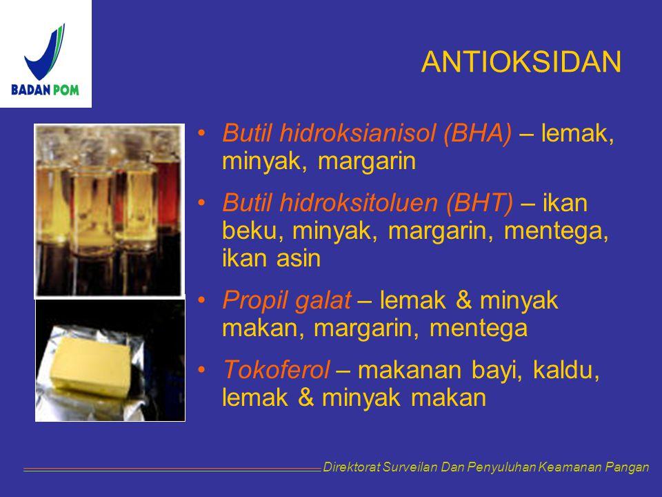 ANTIOKSIDAN Butil hidroksianisol (BHA) – lemak, minyak, margarin