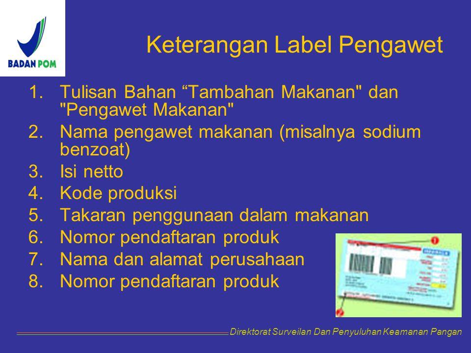Keterangan Label Pengawet
