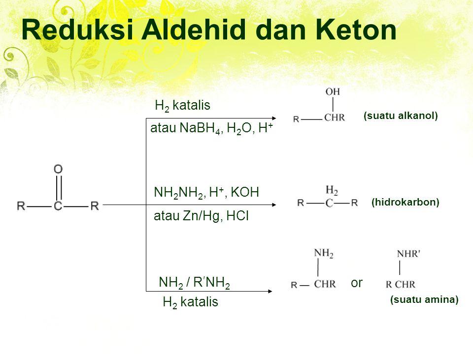 Reduksi Aldehid dan Keton