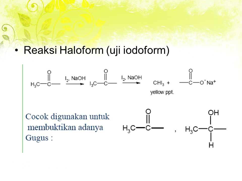 Reaksi Haloform (uji iodoform)