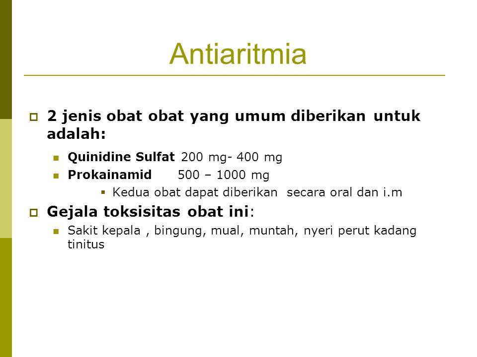 Antiaritmia 2 jenis obat obat yang umum diberikan untuk adalah: