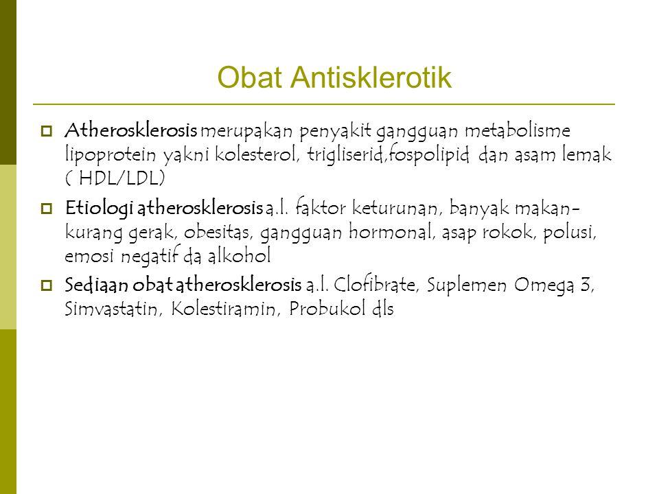 Obat Antisklerotik