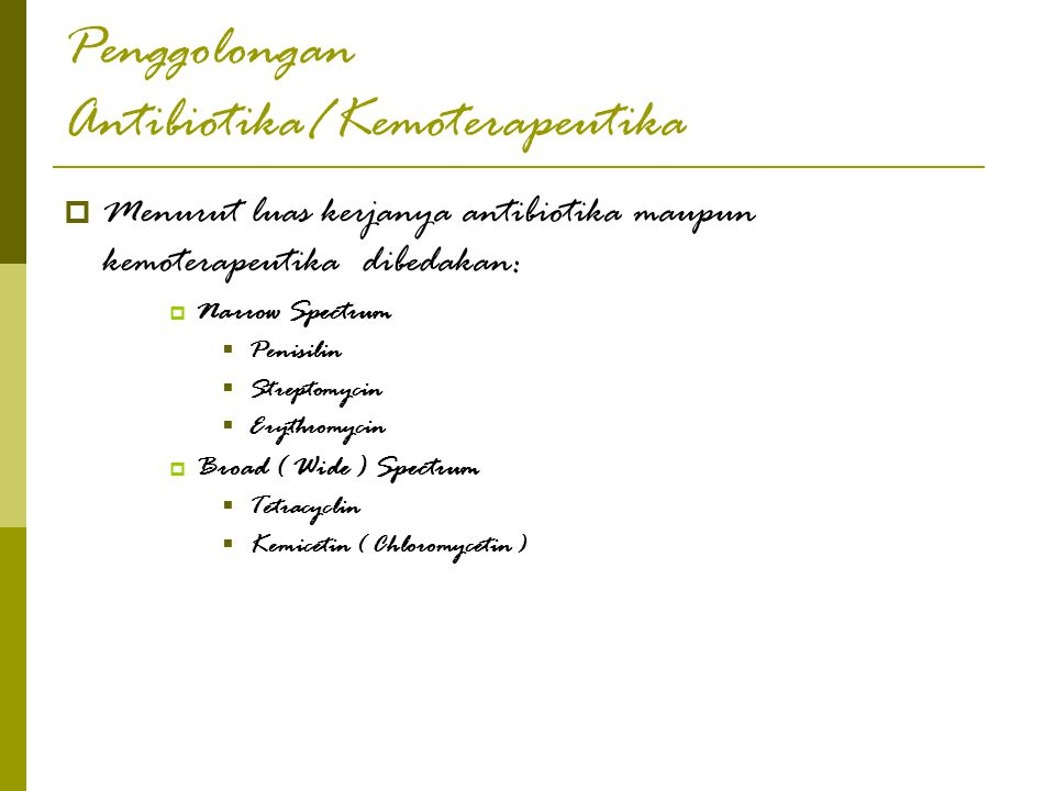 Penggolongan Antibiotika/Kemoterapeutika