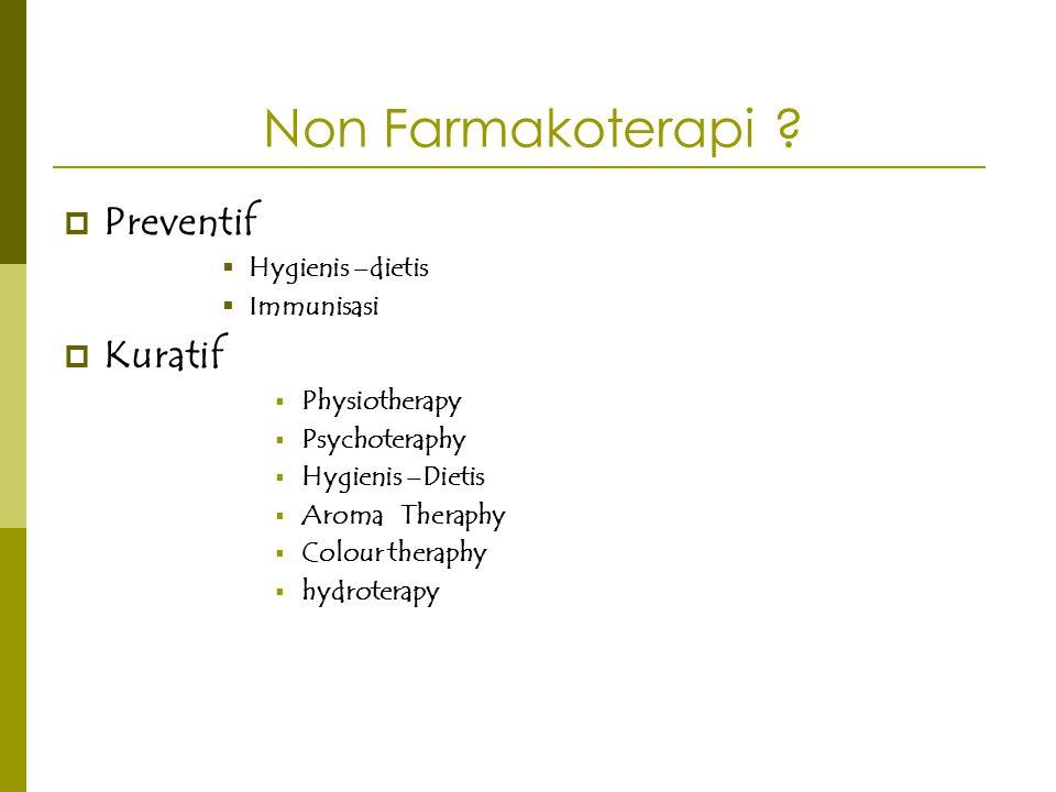 Preventif Kuratif Non Farmakoterapi Hygienis –dietis Immunisasi
