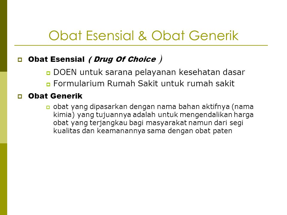 Obat Esensial & Obat Generik