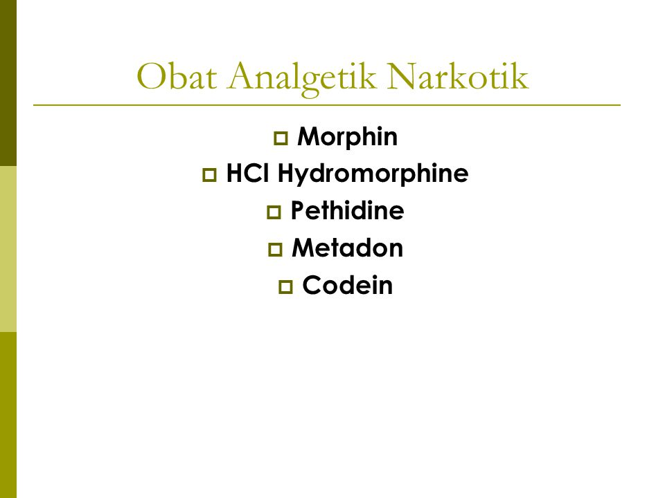 Obat Analgetik Narkotik