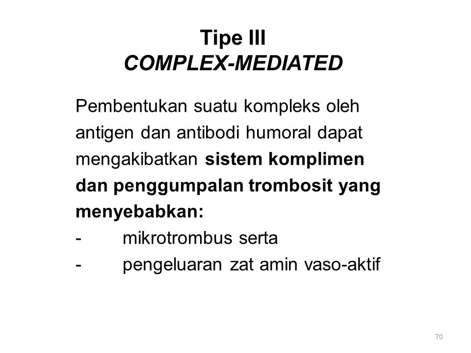 Tipe III COMPLEX-MEDIATED