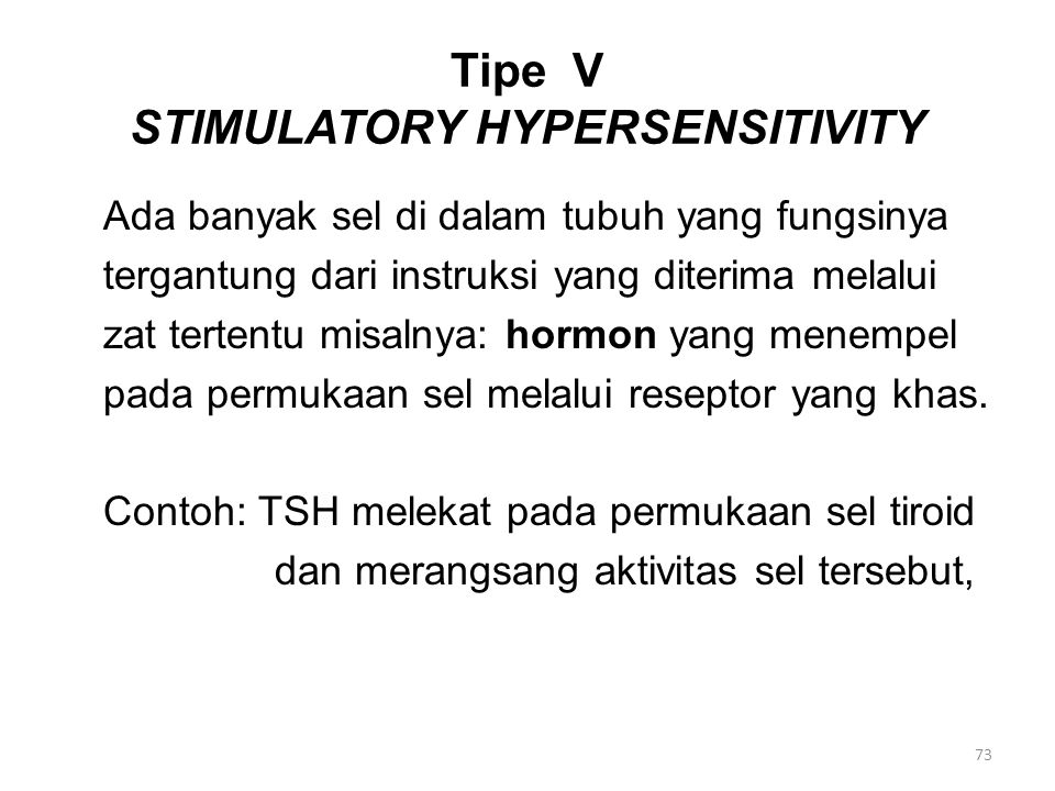 Tipe V STIMULATORY HYPERSENSITIVITY