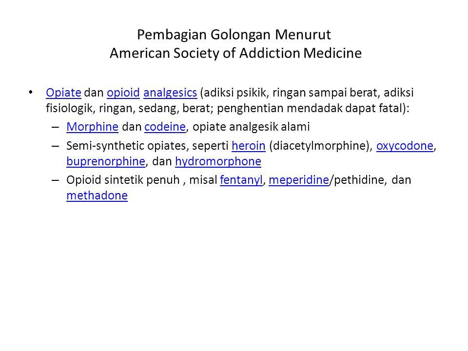 Pembagian Golongan Menurut American Society of Addiction Medicine
