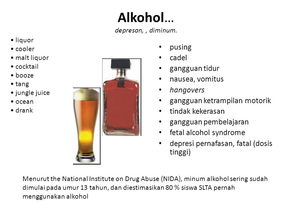 Alkohol… depresan, , diminum.