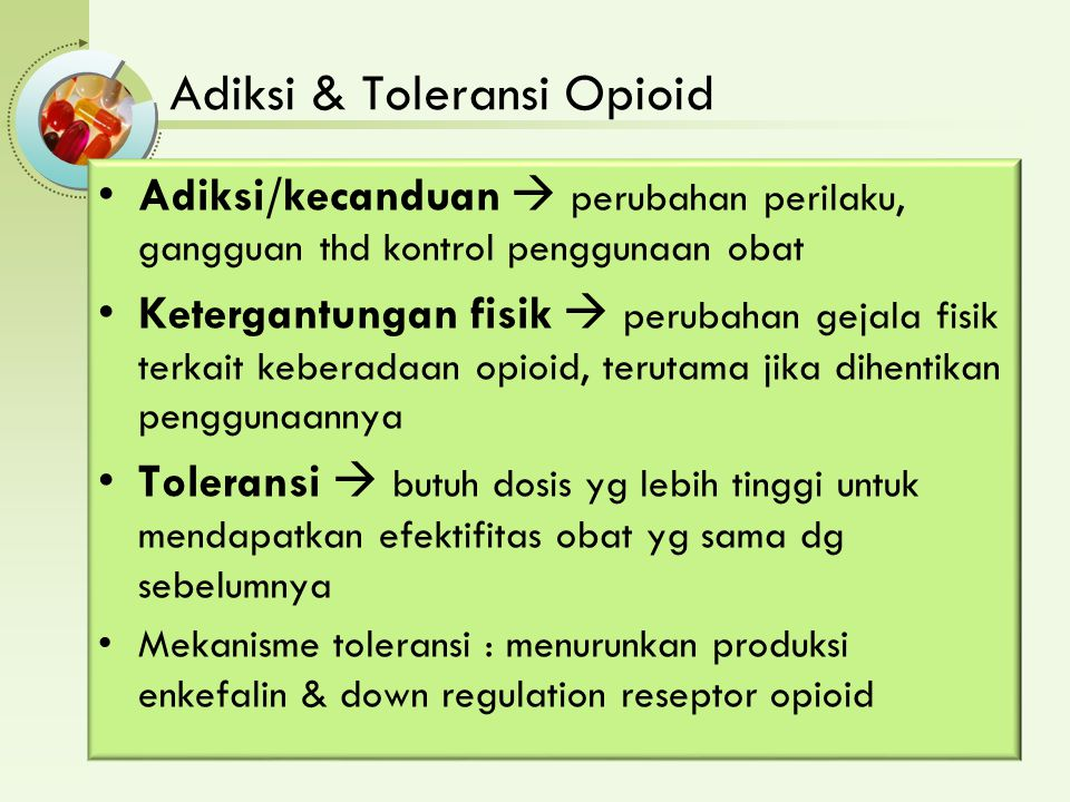 Adiksi & Toleransi Opioid