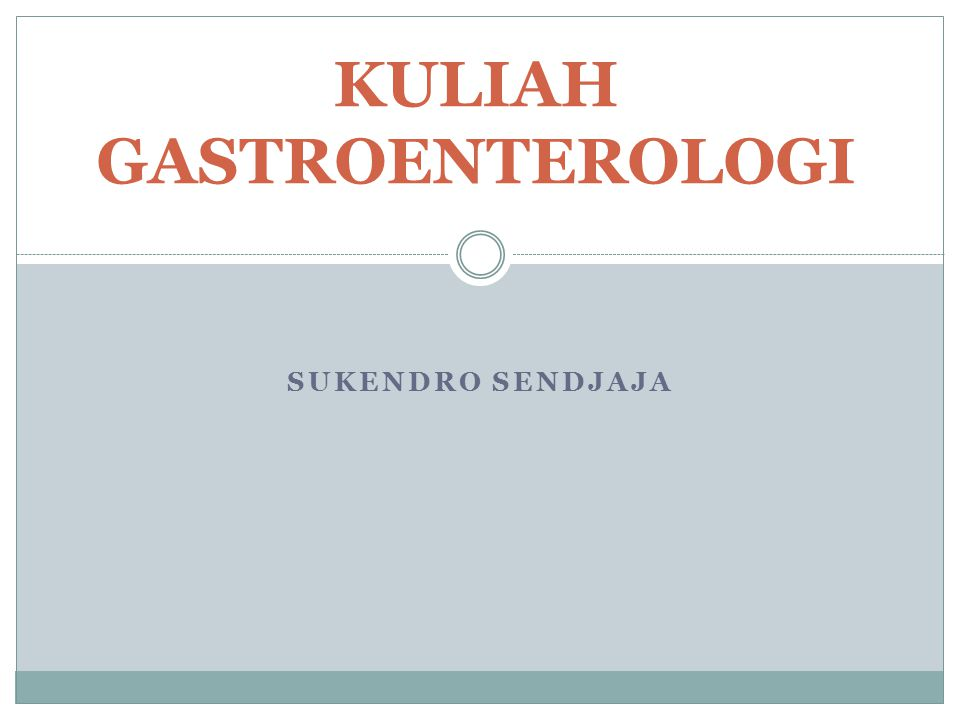 KULIAH GASTROENTEROLOGI