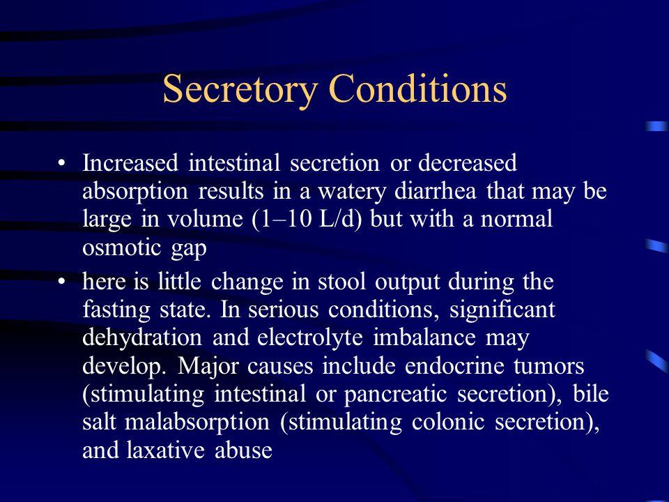 Secretory Conditions