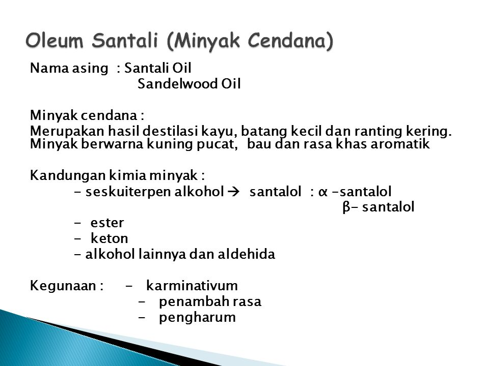 Oleum Santali (Minyak Cendana)