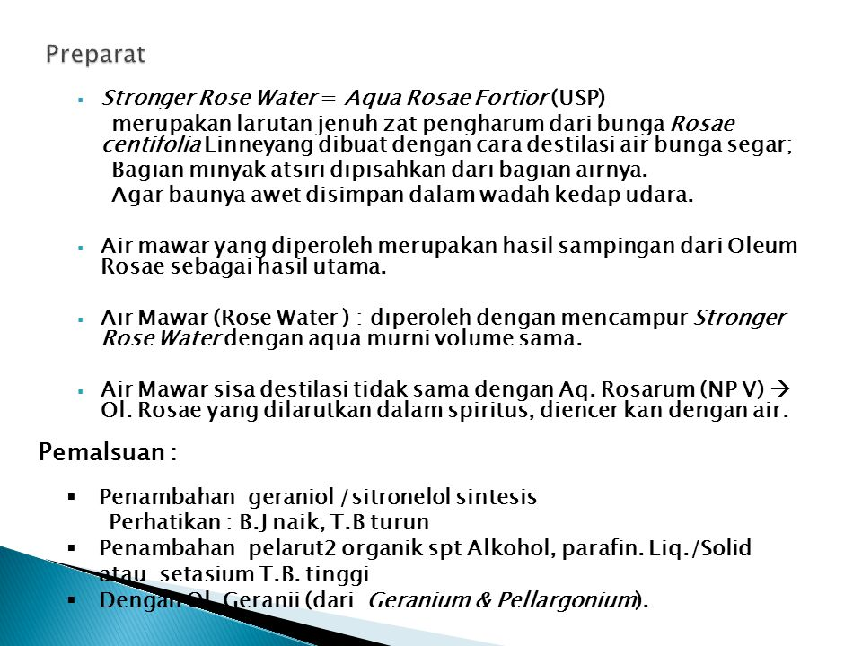 Preparat Pemalsuan : Stronger Rose Water = Aqua Rosae Fortior (USP)