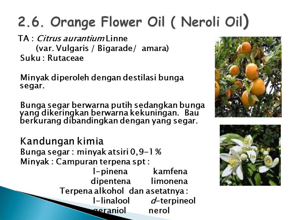 2.6. Orange Flower Oil ( Neroli Oil)