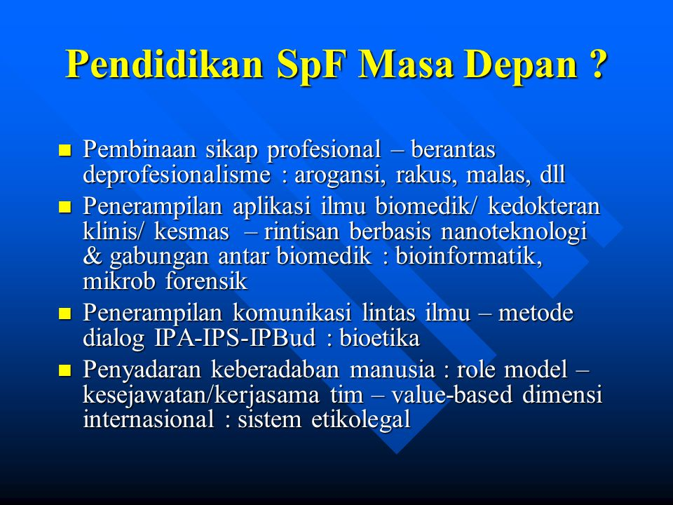 Pendidikan SpF Masa Depan