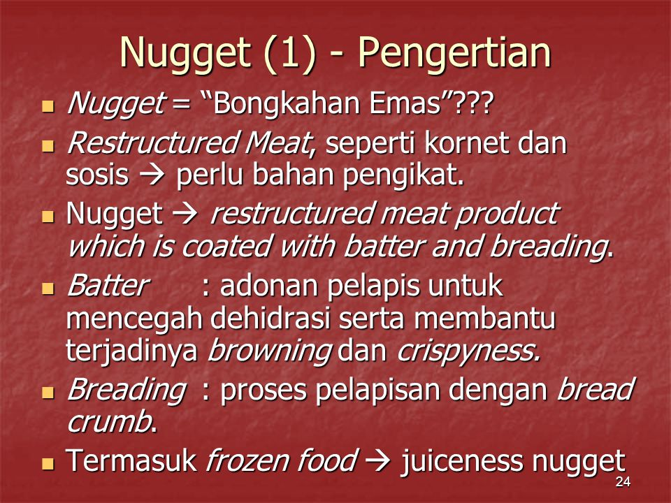Nugget (1) - Pengertian Nugget = Bongkahan Emas