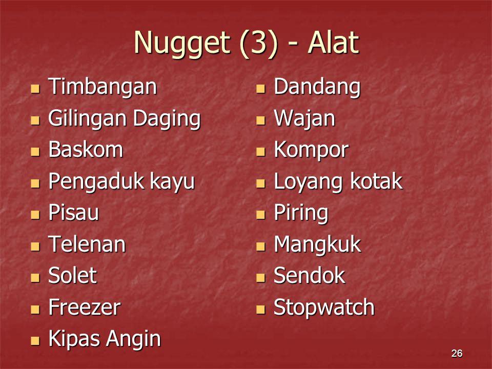 Nugget (3) - Alat Timbangan Gilingan Daging Baskom Pengaduk kayu Pisau