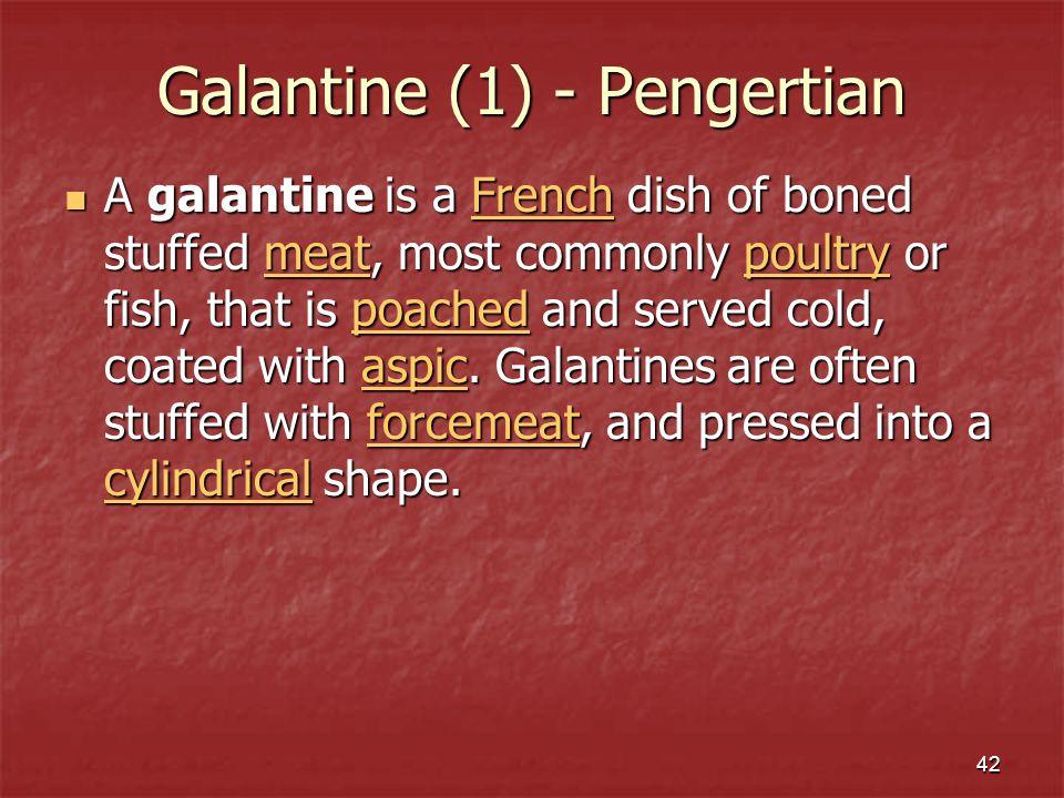 Galantine (1) - Pengertian
