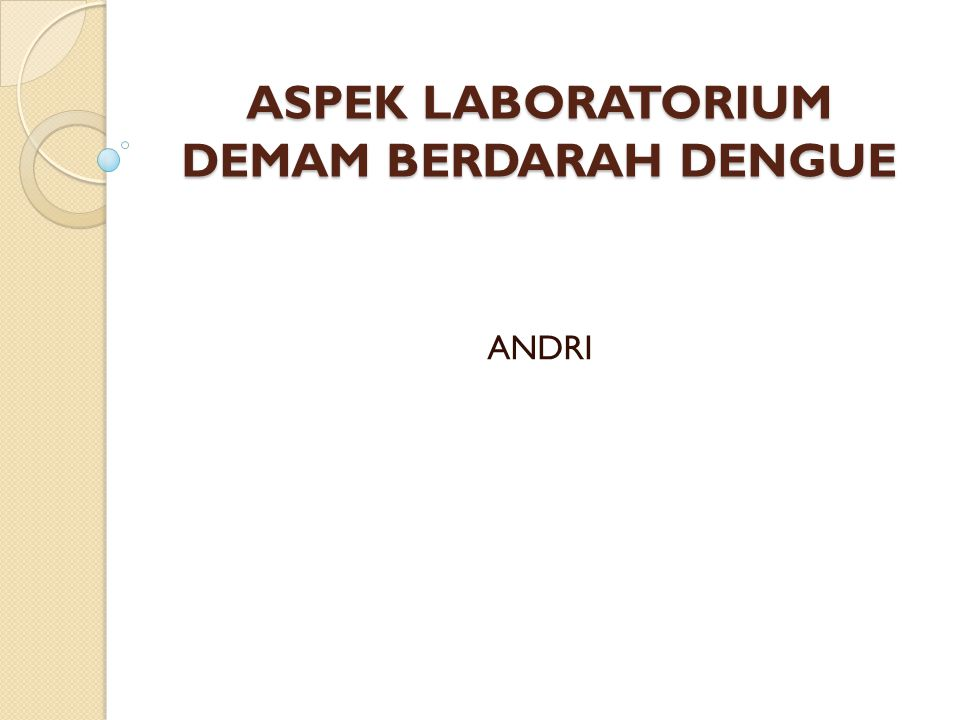 ASPEK LABORATORIUM DEMAM BERDARAH DENGUE