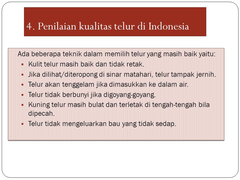 4. Penilaian kualitas telur di Indonesia