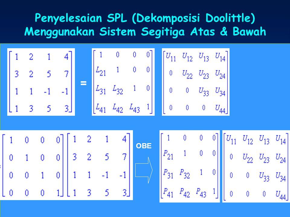 Penyelesaian SPL (Dekomposisi Doolittle)
