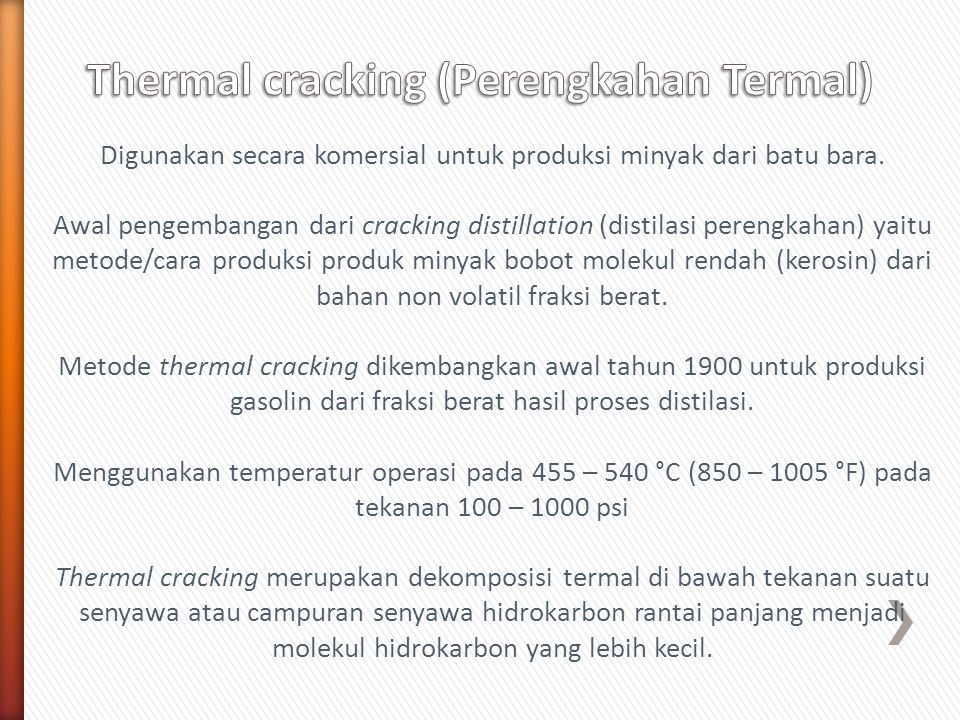 Thermal cracking (Perengkahan Termal)