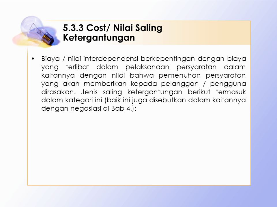 5.3.3 Cost/ Nilai Saling Ketergantungan