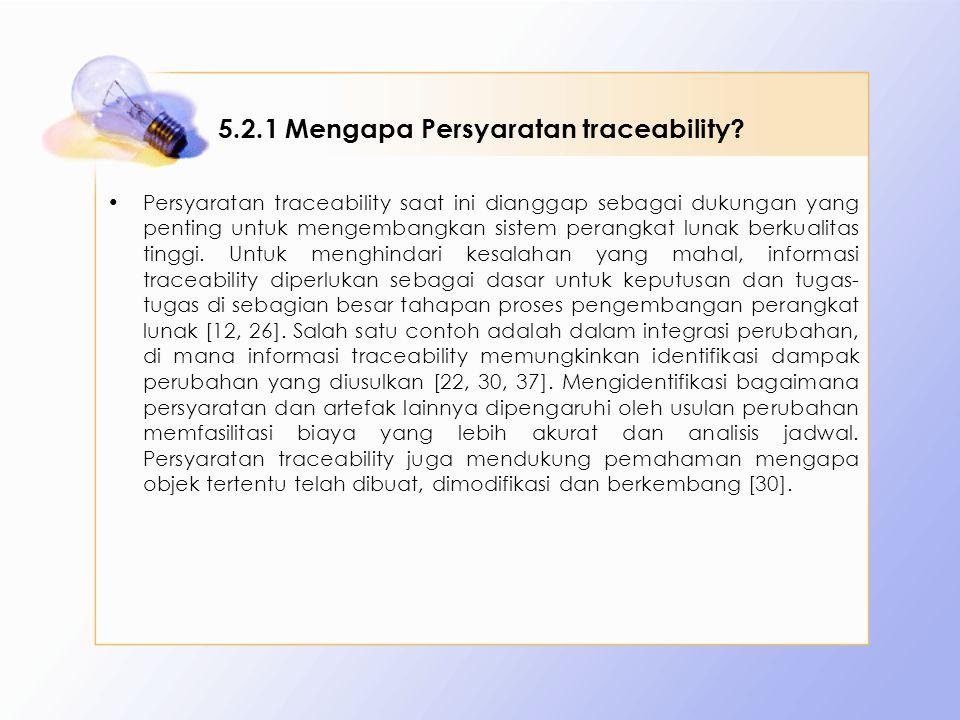 5.2.1 Mengapa Persyaratan traceability