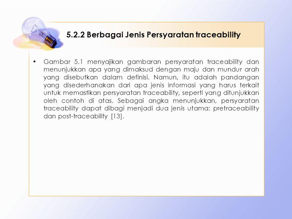 5.2.2 Berbagai Jenis Persyaratan traceability