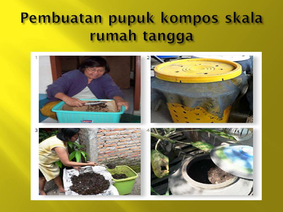 Pembuatan pupuk kompos skala rumah tangga