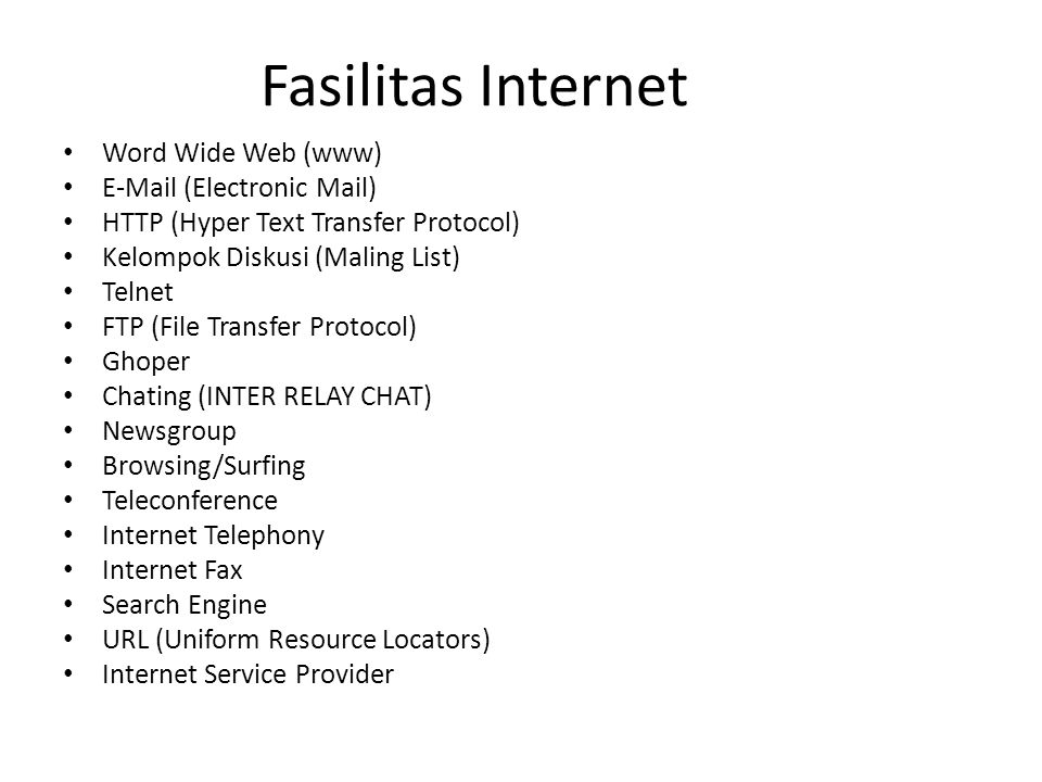 Fasilitas Internet Word Wide Web (www) E-Mail (Electronic Mail)