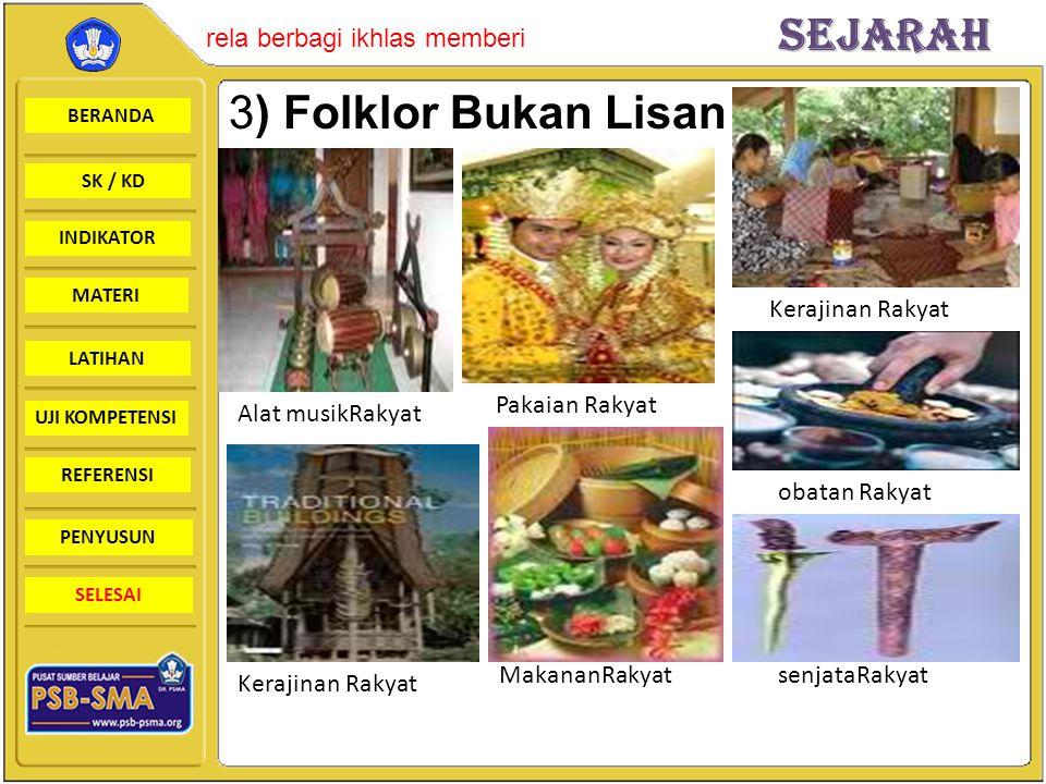 3) Folklor Bukan Lisan Kerajinan Rakyat Pakaian Rakyat