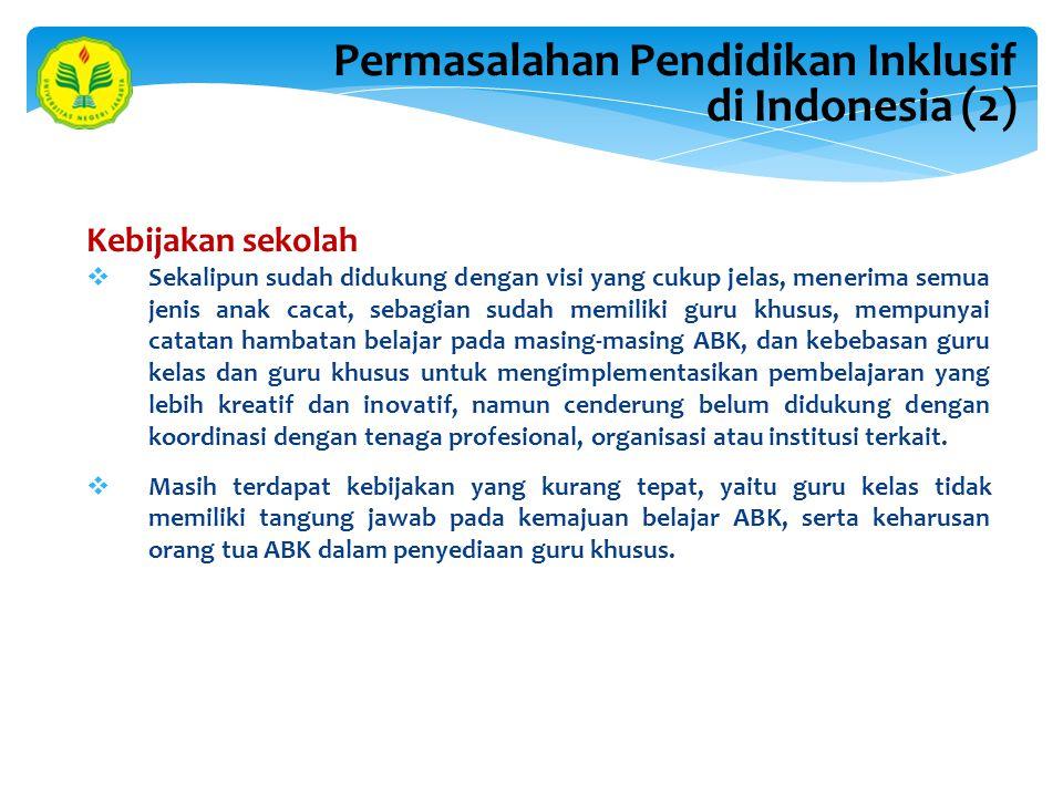 Permasalahan Pendidikan Inklusif di Indonesia (2)