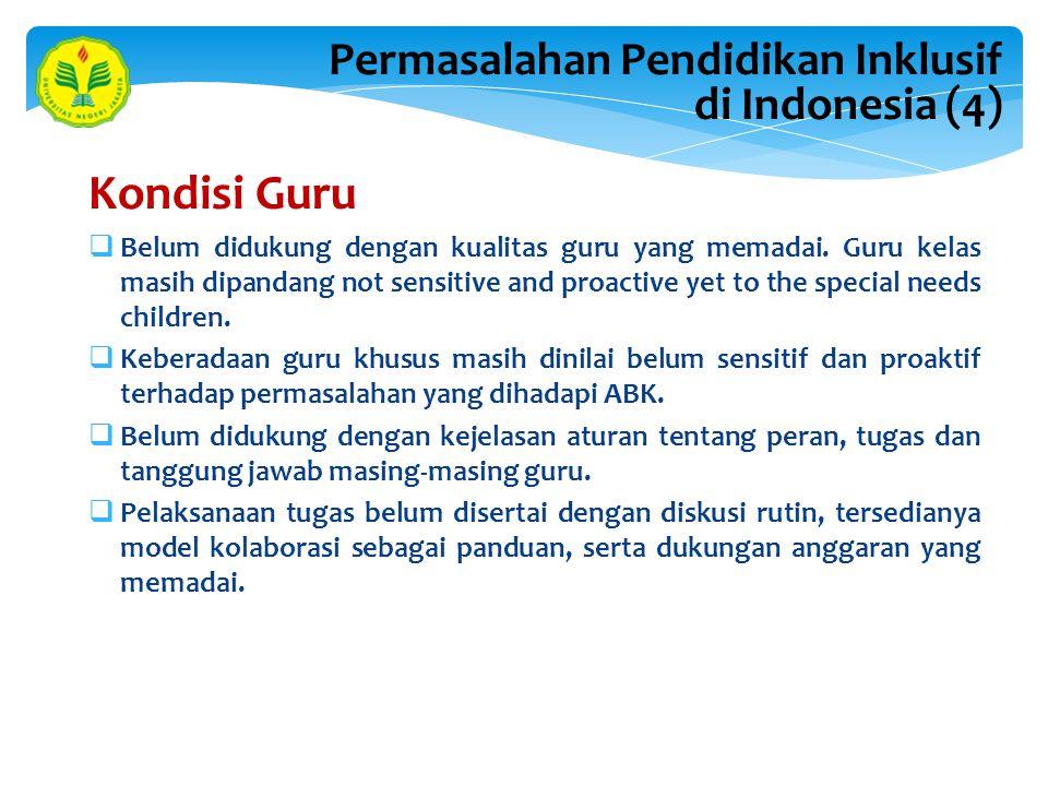 Kondisi Guru Permasalahan Pendidikan Inklusif di Indonesia (4)